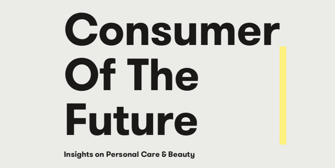 Consumer of the Future: Personal Care and Beauty