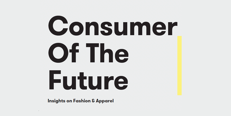 Consumer of the Future: Insights on Fashion and Apparel