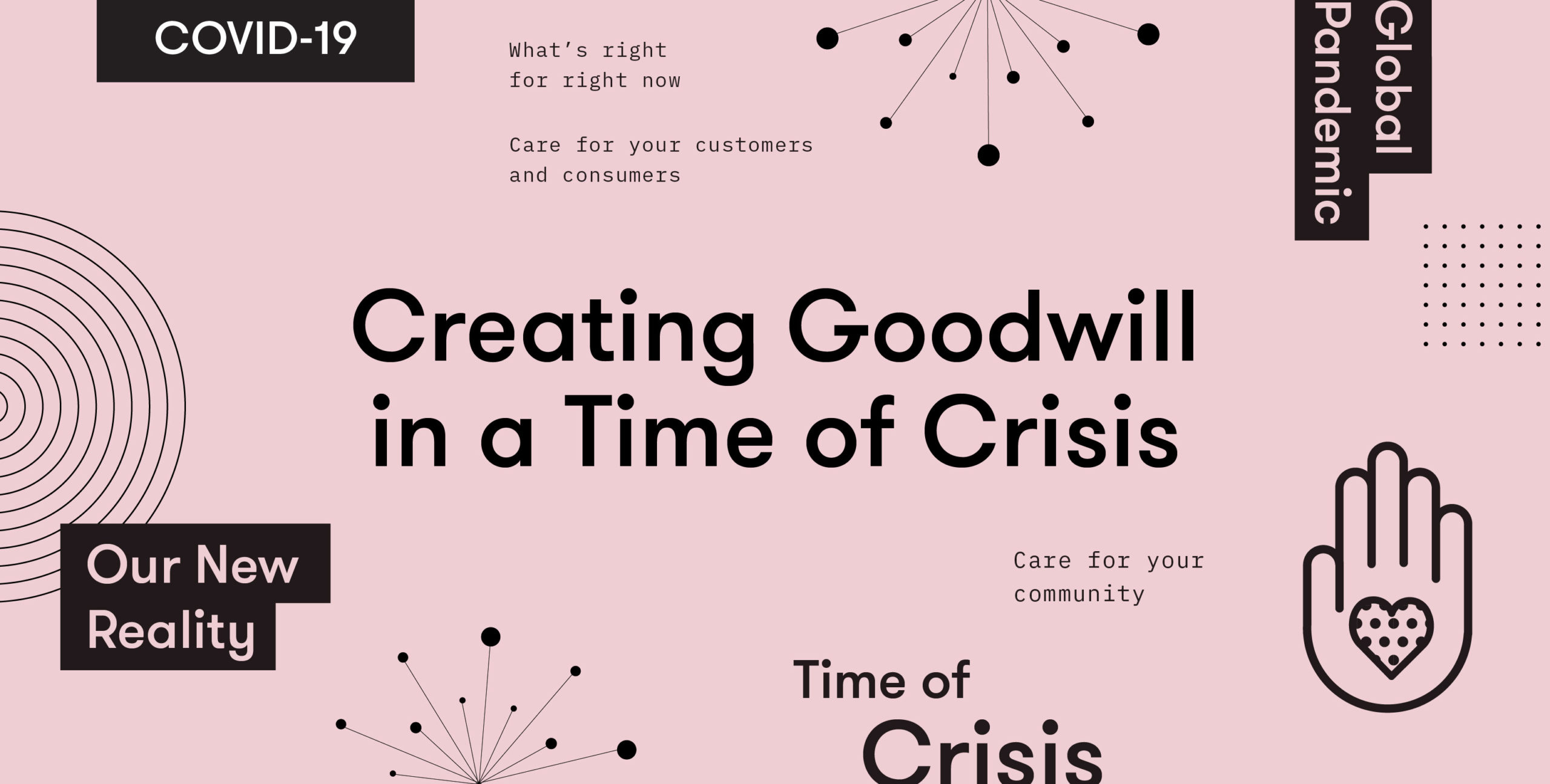 Creating goodwill during crisis: what's right for right now