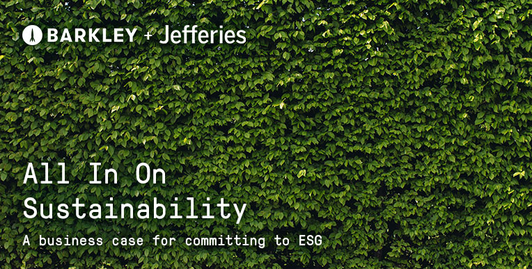 All in on Sustainability: A business case for committing to ESG.